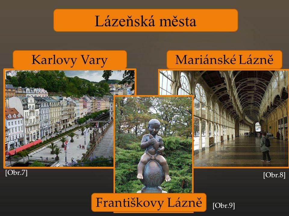 Lázeňská města Karlovy Vary Mariánské Lázně Františkovy Lázně [Obr.7]